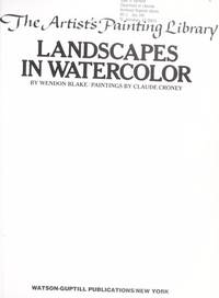 Landscapes in Watercolor (The Artist's Painting Library)
