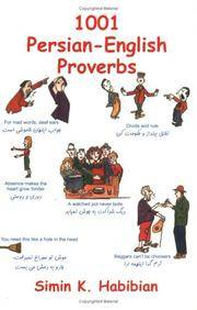 One Thousand & One Persian-English Proverbs: Learning Language and Culture Through Commonly Used...
