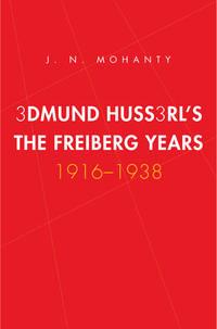 Edmund Husserl's Freiburg Years, 1916-1938