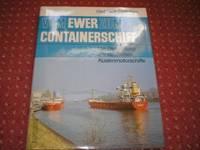 Vom Ewer Zum Containerschiff: Die Entwicklung Der Deutschen Kustenmotorschiffe