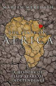 THE STATE OF AFRICA. by  Martin Meredith - Hardcover - from Fables Bookshop (SKU: 27842)