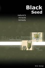 Black Seed : Nature's Miracle Remedy