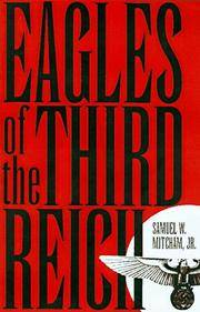Eagles of the Third Reich: The Men Who Made the Luftwaffe