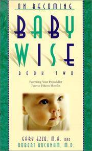 image of On Becoming Babywise: Book II Parenting Your Pre-Toddler 5 to 15 Months