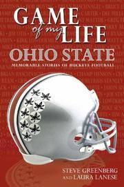 Game of My Life: Ohio State Memorable Stories of Buckeye Football