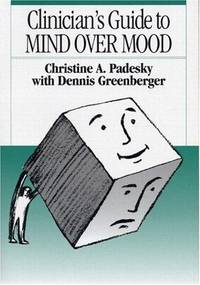 Clinician's Guide to Mind Over Mood
