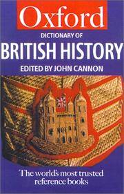 Oxford Dictionary of British History (Oxford Quick Reference) by  John Cannon - Paperback - from Discover Books and Biblio.com