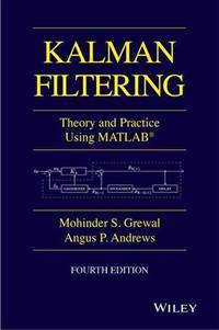 Kalman Filtering: Theory and Practice with MATLAB (Wiley - IEEE)