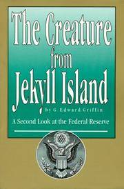 image of The Creature from Jekyll Island : A Second Look at the Federal Reserve