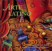 Arte Latino: Treasures from the Smithsonian American Art Museum (Further treasures from the Smithsonian Museum)