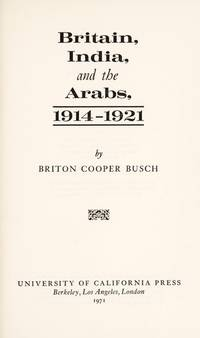 Britain, India and the Arabs, 1914-1921