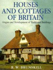 Houses And Cottages Of Great Britain: Origins and Development of Traditional Buildings