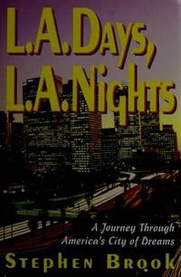 L. A. Days L. A. Nights