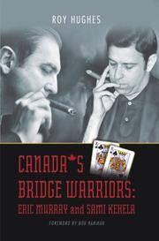 Canada's Bridge Warriors: Eric Murray and Sami Kehela