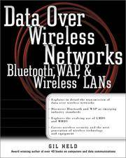 Data Over Wireless Networks: Bluetooth, WAP, and Wireless LANs