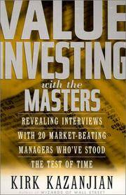 Value Investing with the Masters, Revealing Interviews with 20 Market-Beating Managers Who Have Stood the Test of Time