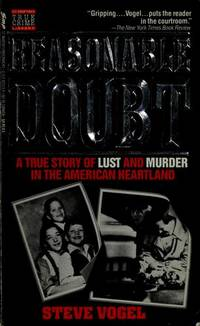 Reasonable Doubt  (A True Story of Lust and Murder in the American  Heartland)