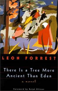 There Is a Tree More Ancient Than Eden (Phoenix Fiction Series)
