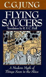 Flying Saucers - A Modern Myth of Things Seen in the Skies by  C. G Jung - Hardcover - 1997 - from Veronica's Books and Biblio.com