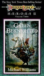 Galen Beknighted (Dragonlance Heroes II