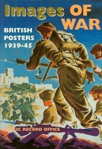 Images of War: British Posters, 1939-45