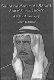 Sabah al-Salim Al-Sabah, Amir of Kuwait, 1965-77  A Political Biography