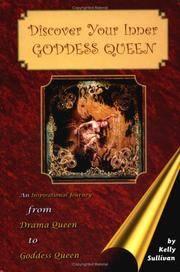 Discover Your Inner Goddess Queen: An Inspirational Journey from Drama Queen to Goddess Queen