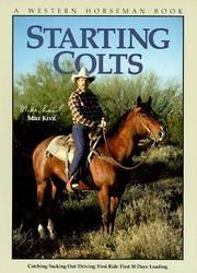 Starting Colts (A Western Horseman Book)