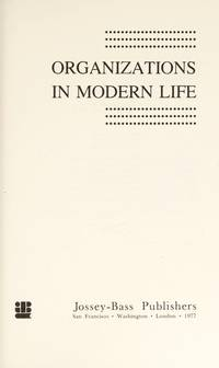 Organizations in Modern Life: Cites and Other Large Networks (The Jossey-Bass Behavioral Science Series) by  Herman Turk - First Edition - 1977 - from Steven Streufert, Bookseller/Bigfoot Books and Biblio.co.uk