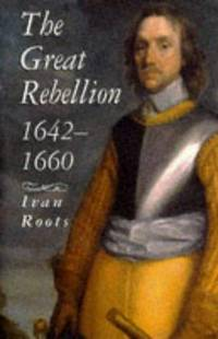 The Great Rebellion 1642-1660