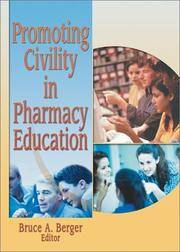PROMOTING CIVILITY IN PHARMACY EDUCATION by BERGER B.A - Paperback - U. S. EDITION - from HR ENGINEERS BOOKS and Biblio.com