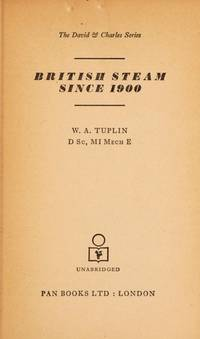 British Steam Since 1900 (David & Charles series)
