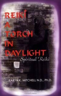 REIKI: A Torch In Daylight