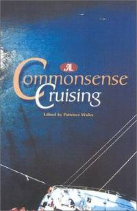 The SAIL Book of Common Sense Cruising