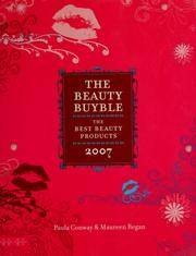 The Beauty Buyble the Best Beauty Products 2007