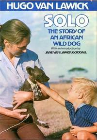 Solo: The Story of an African Wild Dog