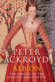 Albion - the Origins of the English Imagination by  Peter Ackroyd - Hardcover - 2002 - from Charles Byrnes Bookshop and Biblio.com