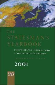 The Statesman s Yearbook 2001 : The Politics, Cultures, and Economies of the World