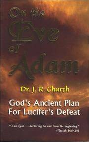 On the Eve of Adam: God's Ancient Plan for Lucife