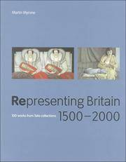 Representing Britain 1500?2000: 100 Works from Tate Collections