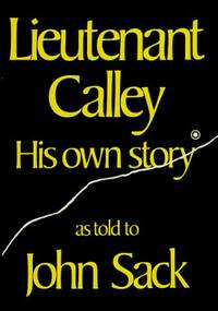 Lieutenant Calley: His Own Story