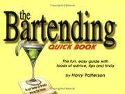 The Bartending Quick Book