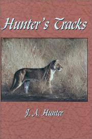 Hunter's Tracks by  J.A. with Alan Wykes Hunter - 1st - 1999 - from Abacus Bookshop (SKU: BOOKS086752I)