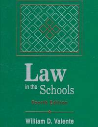 Law in the Schools (4th Edition) 4th Edition