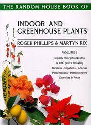 The Random House Book Of Indoor and Greenhouse Plants Vol 1