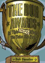 Duh Awards: In This Stupid World, We Take the Prize, The