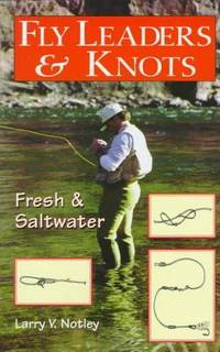 Fly Leaders & Knots