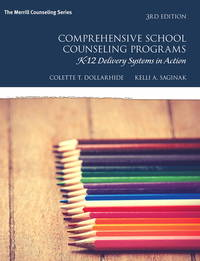 Comprehensive School Counseling Programs: K-12 Delivery Systems in Action (3rd Edition) (What's...