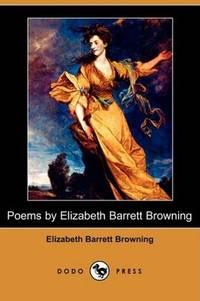 Poems By Elizabeth Barrett Browning