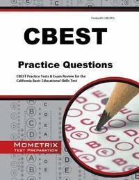 CBEST Practice Questions: CBEST Practice Tests & Exam Review for ...